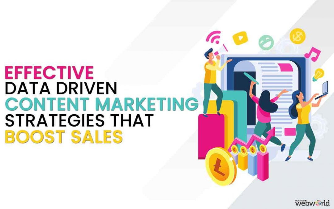 How does Data-Driven Content Marketing approach increase sales?